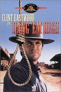 Clint Eastwood Hang 'Em High (1968) Knew Clint before he was famous. http://www.entertainmentbooksbyben.com/book-one-three-stages-my-journey/