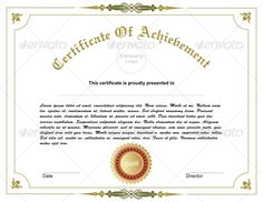 Achievement Certificate #GraphicRiver Achievement Certificate This design is a clean and professional suitable for any kind of business which requires a solid, noble and strong image. What's Editable? The design created in illustrator with 100% vector work, everything is editable, easy to resize with no loss of quality, all the text are completely editable, easy to replace with your own company name. What's included? Illustrator file formet AI, Vector Format EPS. CorelDraw versions included…
