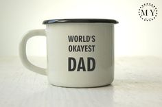 FATHER'S DAY GIFT Custom Mug Personalized Unique Coffee Mug with Custom Text Engraved Personal Tumbler with Sentence: World's Okayest Dad