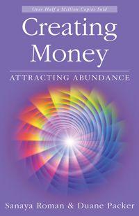 Creating Money / Attracting Abundance