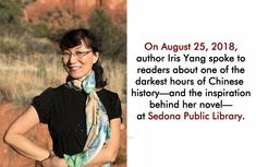 On August author Iris Yang spoke to readers about one of the darkest hours of Chinese history—and the inspiration behind her novel, Wings of a Flying Tiger—at Sedona Public Library. Watch the entire presentation: August 25, World War Two, Iris, The Darkest, Novels, Presentation, Glow, Public, Chinese