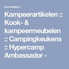 Kampeerartikelen :: Kook- & kampeermeubelen :: Campingkeukens :: Hypercamp Ambassador -