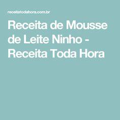 Receita de Mousse de Leite Ninho - Receita Toda Hora