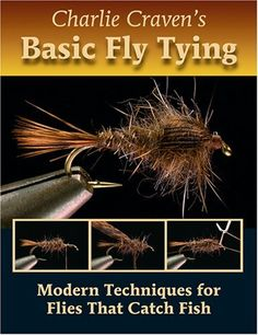 Charlie Craven's Basic Fly Tying: Modern Techniques for Flies That Catch Fish by Charlie Craven. $25.83. Publication: July 15, 2008. Publisher: Headwater Books (July 15, 2008). Author: Charlie Craven. 280 pages. Save 35% Off!