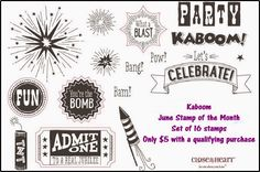 Welcome to the June Stamp of the Month (SOTM)   Blog Hop!        Check with your consultant to getthis 16 stamp set - KABOOM      If you...
