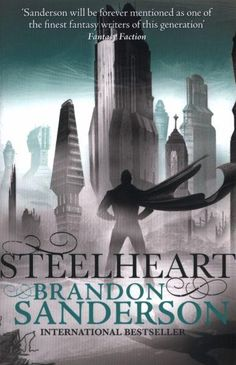 from STEELHEART by Brandon Sanderson | YAQuotes | Pinterest | 9 ...