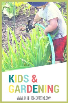Gardening with kids: simple and easy ways to encourage excitement and a love of growing, digging, and exploring in the outside world.