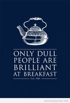 Dull people breakfast quote wall