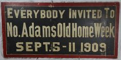 Antique Hand Painted New England Trade Sign Old Home Week 1909 Berkshire