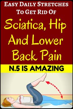 9 Easy Stretches That Will End Your Hip and Lower Back Pain Suffering - Gotta check this Sciatica Stretches, Sciatic Pain, Easy Stretches, Back Exercises, Sciatic Nerve, Health Benefits, Health Tips, Low Back Pain Relief, Hip Pain