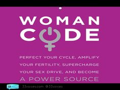10 Insights to Perfect Your Cycle, Amplify Your Fertility, Supercharge Your Sex Drive, with Alisa Vitti by 33voices.com via slideshare