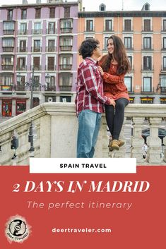 2 days itinerary in Madrid, Spain - Ultimate guide Spain Travel Guide, Europe Travel Tips, European Travel, Travel Trip, Travel Guides, Travel Destinations, Backpacking Europe, Travel Goals, Travel Advice