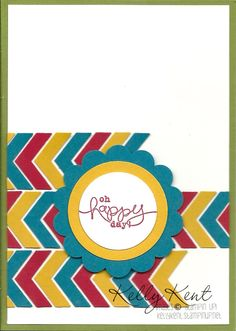 Kelly Kent - Independent Stampin' Up! Demonstrator. Shop online: kellykent.stampinup.net  I heart Chevron!!!  And my new Chevron punch!