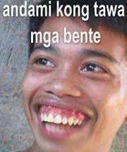 Andami Kong Tawa Mga Bente Memes Pinoy Filipino Memes Filipino Funny Tagalog Quotes