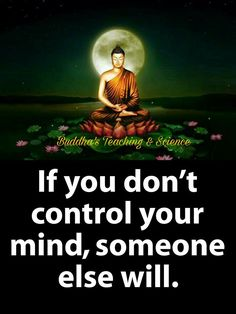 Mine runs wild. It's likeIt's got a mind of it's own. Buddha Quotes Life, Buddha Quotes Inspirational, Buddhist Quotes, Spiritual Quotes, Wisdom Quotes, True Quotes, Positive Quotes, Motivational Quotes, Meaningful Quotes