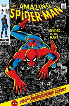 "The Amazing Spider-Man #100 ""The Spider or the Man?"" (September, 1971)"