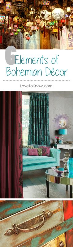 Bohemian interiors are chic, eclectic and stylish with a sophisticated world influence that reflects designs found in Morocco and India as well as Asia. The emphasis is on colors, patterns and textures, mixed in an artistic expression of the individual. Vintage furniture and objects are major components of the overall design. The key to creating this style is to layer all of these elements. | 6 Elements of Bohemian Decor