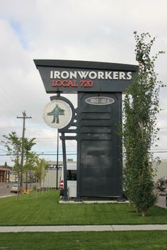 Ironworkers Local 720 Union Business Signage in Edmonton, Alberta. Award-Winning design by Blanchett Neon.