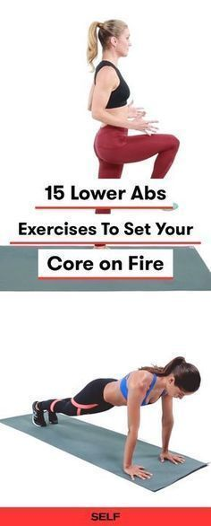 """Lower abs are often harder to target than upper abs. These 15 lower abs exercises for women will work your rectus abdominis, a.k.a. your """"six-pack muscle,"""" These workouts will build a strong core, improve your posture, and encourage a good sculpting burn."""
