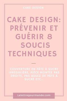 Solutions pâte à sucre et cake design : couverture irréguilière, pièce montée pas droite...