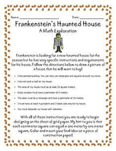 """Here's an area and perimeter activity where students must design a house for Frankenstein according to design specifications like """"The area of my house must be at least 24 square meters."""" and """"Every window must have a perimeter of 4 meters."""" Great fun!"""