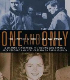 One And Only: The Untold Story Of On The Road PDF