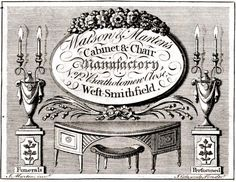 """18th century trade card: """"Watson & Marten's Cabinet & Chair Manufactory, No.12 Bartholomew Close, West-Smithfield"""" - Interestingly enough, this also has """"Funerals Performed"""" written on the bottom. I wonder why."""
