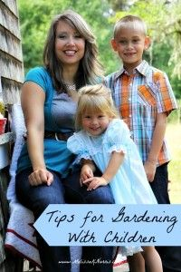 4 Tips for gardening with kids. @MelissaKNorris