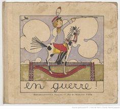 En guerre ! / texte et images de Charlotte Schaller, collections Heure Joyeuse Paris numérisées dans Gallica