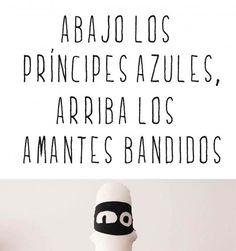 Principes Azúles vs. Amantes Bandidos