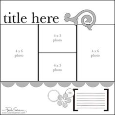 love this one! (2) 4x6, (2) 2x3. Could modify to all 2x3, all 4x6, or split spaces to include PP pieces. #scrapbooking #sketch #layout