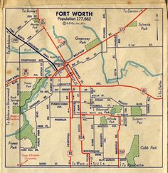 City of Fort Worth map. per the population compared to 1940 census figures. Fort Worth Map, Fort Worth Texas, Denison Texas, Highway Map, Texas Forever, Old Fort, Texas History, Vintage Maps, Dallas