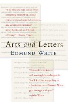 Arts and Letters   Edmund White