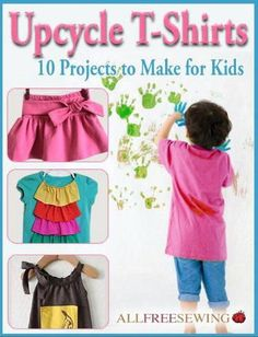 Upcycle T-Shirts: 10 Projects to Make for Kids free sewing eBook Sewing Patterns For Kids, Sewing For Kids, Baby Sewing, Free Sewing, Sewing Ideas, Upcycle T Shirts, Diy Kleidung Upcycling, Denim Ideas, Denim Crafts
