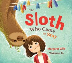Booktopia has The Sloth Who Came to Stay by Margaret Wild. Buy a discounted Hardcover of The Sloth Who Came to Stay online from Australia's leading online bookstore. Pirate Adventure, Book Creator, Author Studies, Book Week, Children's Literature, Feature Film, Book Publishing, Writing A Book, One Pic