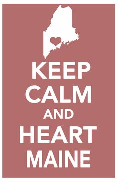 maine keep calm print art poster all 50 states in custom background colors 11x17. $14.99, via Etsy.