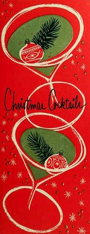 Vintage Christmas Card - cocktails -- drew this for Xmas card 2016 Vintage Christmas Images, Old Christmas, Old Fashioned Christmas, Modern Christmas, Retro Christmas, Vintage Holiday, Christmas Greetings, Christmas Spectacular, Christmas Poster