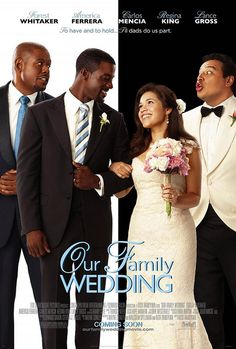 Our Family Wedding movie poster.    Believe many people have seen this comedy movie. Perhaps the wedding dress of the girl is not the most shinning but her love story made so many people moved, right?    Top 10 wedding movies and wedding dress in movies  To become the most beautiful women on the globe!