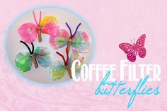 Spring Craft for Kids: Coffee Filter Butterflies