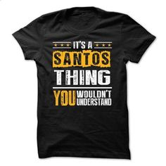Its a SANTOS Thing BA002 - #muscle tee #tshirt scarf. CHECK PRICE => https://www.sunfrog.com/Names/Its-a-SANTOS-Thing-BA002.html?68278