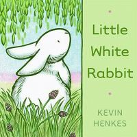 Little White Rabbit (Book) : Henkes, Kevin : As he hops along a little rabbit wonders what it would be like to be green as grass, tall as fir trees, hard as rocks, and flutter like butterflies. Rabbit Book, Bunny Book, Young Rabbit, Kevin Henkes, White Rabbits, Early Literacy, Emergent Literacy, Children's Literature, Spring Day