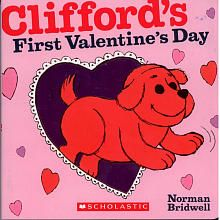 Super cute for your little Valentine! Clifford's First Valentine's Day Book