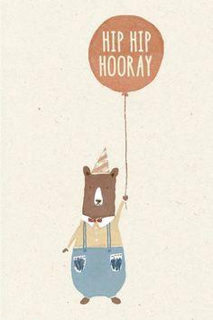Hip Hip Hooray (via The Lovely Drawer, March Happy Birthday Cards, Birthday Greetings, Birthday Wishes, Bear Birthday, Balloon Birthday, Bear Illustration, Hip Hip, Happy B Day, Art For Kids