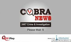 Cobra News - QezyPlay  Android App - playslack.com , Cobra News is a Crime Investigation channel.Cobra News was formed and is funded on the assumption that investigative journalism is indispensable to democracy in providing the public with the knowledge and facts about the way in which important institutions in our society operate, so that they can be fully informed citizens.The CobraNews.Net Investigative Journalism is an independent not-for-profit organisation.Established in August 2014…