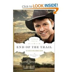 End of the Trail (The Texas Trail Series): Vickie McDonough: 9780802404084: Amazon.com: Books
