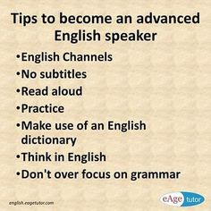 Tips to become advanced English Speaker.