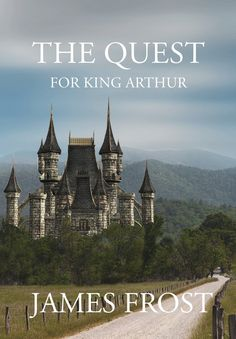 Enjoy James Frost's intriguing story of the different facts around King Arthur.