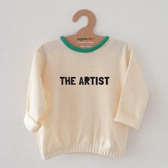 The Artist Sweatshirt via Little Miss Daisy. Click on the image to see more!