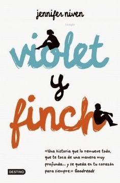 .:::::.Adicción literaria: literatura juvenil.:::::.: Ficha: Violet y Finch de Jennifer Niven