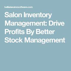 Salon Inventory Management: Drive Profits By Better Stock Management Inventory Management, Best Stocks, Benefit, Salons, Lounges